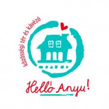 HellóAnyu! – Ahol gyereknek és felnőttnek is jó lenni